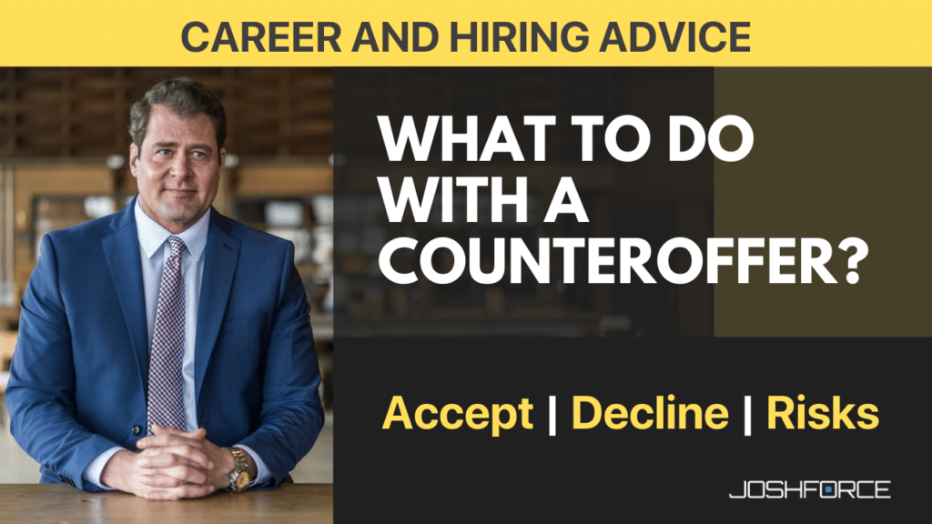 Counteroffers – Career Advice: The Real Winners and Losers